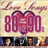 Various Artists: Love Songs of the 80's & 90's