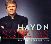 Haydn: Piano Sonatas in B flat major, Hob XVI:2; in A flat major, Hob XVI:46; in C minor, XVI:20 / Timothy Steeves, piano