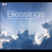 Various Artists: Blessings: Beloved Hymns of Joy and Inspiration