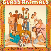 Glass Animals: How to Be a Human Being [PA] [Slipcase]