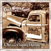 Chuck Wagon Gang: Old Time Country Hymns *