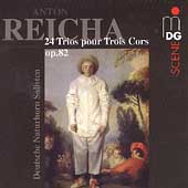 Reicha: 24 Trios pour Trois Cors / Deutsche Naturhorn