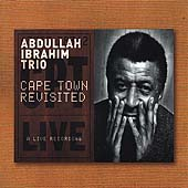 Abdullah Ibrahim: Cape Town Revisited