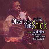 Oliver Lake Quintet: Talkin' Stick