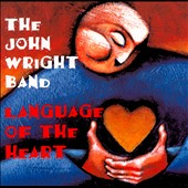 John Wright: Language of the Heart *