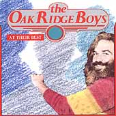 The Oak Ridge Boys: At Their Best
