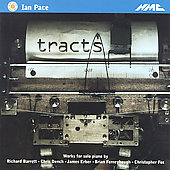 Tracts - Ferneyhough, Erber, Dench, Barrett, Fox / Ian Pace