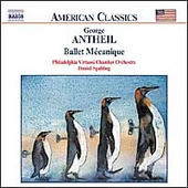 American Classics - Antheil: Ballet M&eacute;canique, etc /Spalding