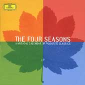 The Four Seasons - A Musical Calendar of Favorite Classics