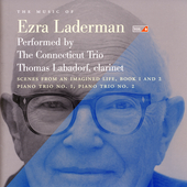 The Music of Ezra Laderman Vol 6 / The Connecticut Trio
