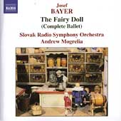 Bayer: The Fairy Doll / Andrew Mogrelia, Slovak Radio SO