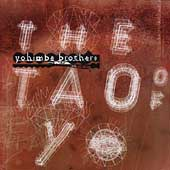 Yohimbe Brothers: The Tao of Yo