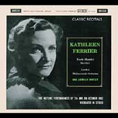 Classic Recitals - Bach-Handel Recital / Kathleen Ferrier