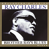 Ray Charles: Brother Ray's Blues [Digipak]
