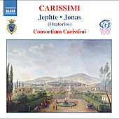 Carissimi: Jephte, Jonas / Consortium Carissimi