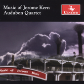 Music of Jerome Kern / Audubon Quartet