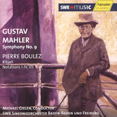 Mahler: Symphony no 9;  Boulez: Rituel / Gielen