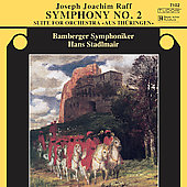 Raff: Symphony no 2, etc / Stadlmair, Bamberg SO