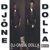 DJ-One & Dolla: DJ-One & Dolla