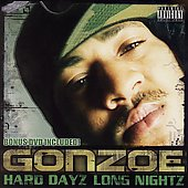 Gonzoe: Hard Dayz Long Nightz [Bonus DVD] [PA]