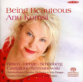 Henze: Being Beauteous; Britten Les Illuminations; Castiglioni: Terzina; Szymanowski / Anu Komsi, soprano