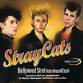 Stray Cats: Hollywood Strut (Unreleased Cuts)