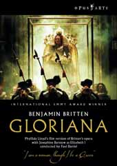 Britten: Glorianan / Paul Daniel / Chorus of Opera North / English Northern Philharmonia [DVD]