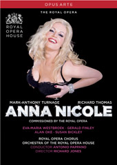 Turnage: Anna Nicole / Pappano, Westbroek, Bickley, White [DVD]