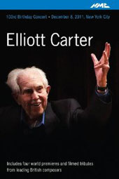 Elliott Carter 103rd Birthday Concert, December 8, 2011, New York City - Includes 4 world premieres [DVD]