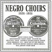 Various Artists: Negro Choirs: 1926-1931