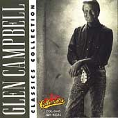 Glen Campbell: Classics Collection