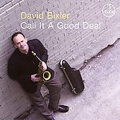 David Bixler: Call It a Good Deal