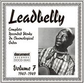 Lead Belly: Complete Recorded Works, Vol. 7 (1947-1949)