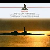 Grieg: Holberg Suite, Two Elegiac Suites/Nielsen: Little Suite For Strings, Etc.