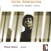 Gubaidulina: Complete works for solo piano / Diana Baker