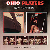 Ohio Players: Skin Tight/Fire