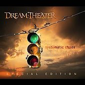 Dream Theater: Systematic Chaos: Special Edition