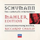Schumann/Mahler: Complete Symphonies / Chailly, et al