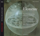 Elemente - Trigonale 2007 (Festival of Early Music) / Christine Schornsheim, La Fenice, et al