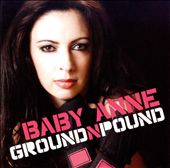 Baby Anne: Ground & Pound