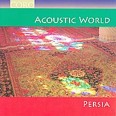Various Artists: Acoustic World: Persia