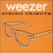 String Tribute Players: Weezer String Tribute