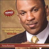 Donnie McClurkin: Ministry Series, Vol. 2: Attachments