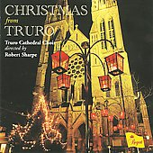 Christmas From Truro / Robert Sharpe, Truro Cathedral Choir