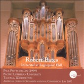 Robert Bates in Recital at Lagerquist Hall