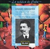 Ignacio Cervantes: The Danzas For Piano