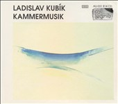 Ladislav Kub&#237;k: Kammermusik
