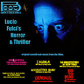 Lucio Fulci: Lucio Fulci's Horror & Thriller [Original Soundtracks]