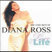 Diana Ross: Love & Life: The Very Best of Diana Ross