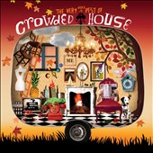 Crowded House: The Very Very Best of Crowded House